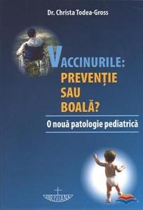 todea-gross_christa-vaccinurile_preventie_sau_boala_o_nouă_patologie_pediatrica-9519